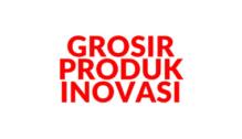 Lowongan Kerja Helper di Grosir Produk Inovasi - Bandung