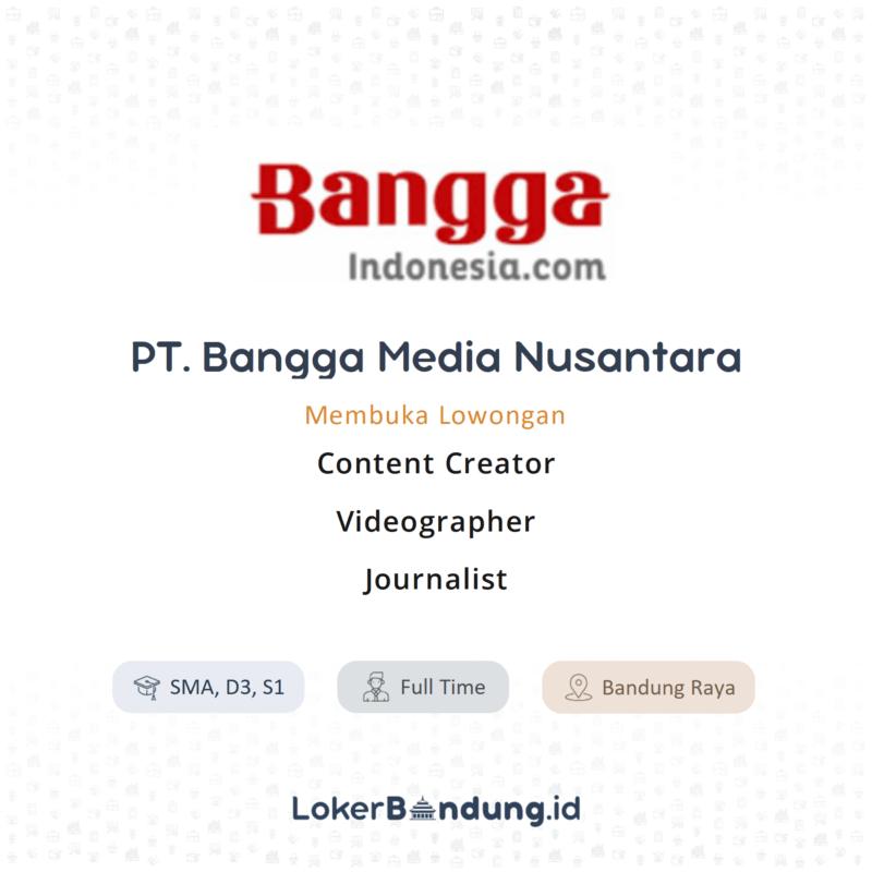 Lowongan Kerja Content Creator - Videographer - Journalist ...